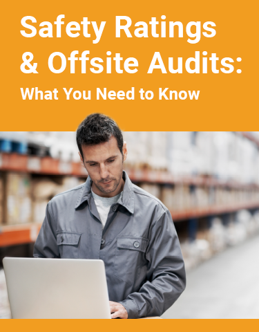 Safety Ratings & Offsite Audits: What You Need to Know