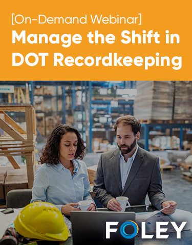 Manage the Shift in DOT Recordkeeping
