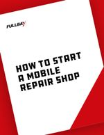How to Start and Run a Mobile Repair Shop