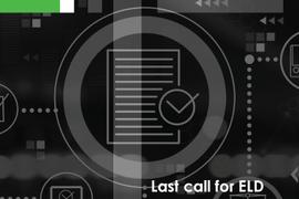Last Call for ELD