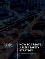 How to Create a Fleet Safety Strategy: A Manager's Roadmap