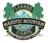 The Majestic Mountain Loop is a suggested itinerary for visitors who want to see three of California's National Parks (Sequoia, Kings Canyon, and Yosemite) in as little as three days. - Logo courtesy of Visit Yosemite Madera County.