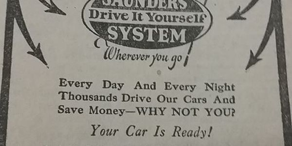 This 1924 ad from an Omaha phone book for Saunders Drive it Yourself exhibits the elements of...