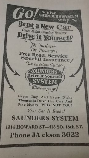 "This 1924 ad from an Omaha phone book for Saunders Drive it Yourself exhibits the elements of modern car rental. The industry was beginning to thrive, though known more as ""drive it yourself"" as opposed to ""car rental"" back then.   -"