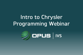 Opus IVS to Offer Webinar on Chrysler Programming