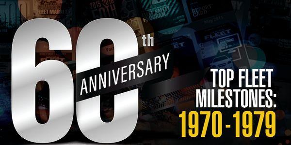 Major Fleet Milestones: 1970 - 1979