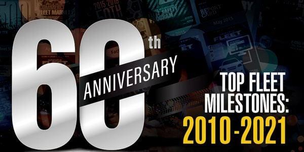 Major Fleet Milestones: 2010 - 2021