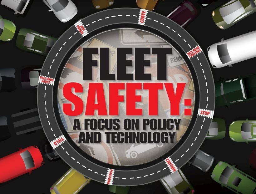 Fleet Safety's Focus on Policy and Technology