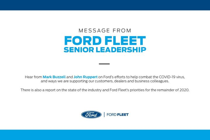 Ramping up production to combat the COVID-19 pandemic, Ford shares its priorities and how it aims to continue to support fleets for the remainder of 2020. - Photo: Ford Motor Co.