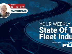 Video: State of the Fleet Industry Week of May 11, 2020
