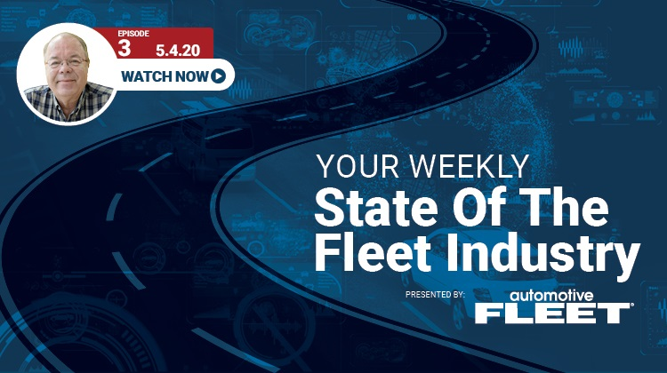 Video: State of the Fleet Industry Week of May 4, 2020