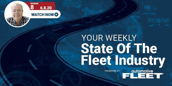 Video: State of the Fleet Industry Week of June 8, 2020