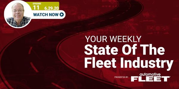 Video: State of the Fleet Industry Week of June 29, 2020