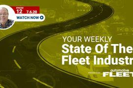 Video: State of the Fleet Industry Week of July 6, 2020