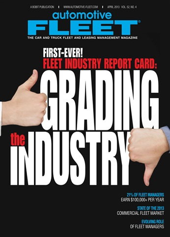 Check out the April issue of Automotive Fleet for the first-ever Fleet Industry Report Card.