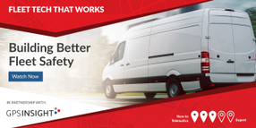 Building Better Fleet Safety