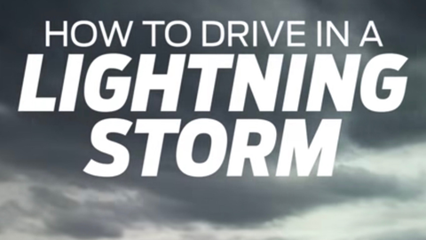How to Drive in a Lightning Storm