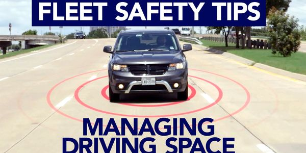 "Fleet drivers need to manage the ""space cushion"" around their vehicle to avoid possible collisions."