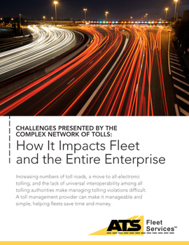 Fleet Challenges Presented by the Complex Network of Tolls