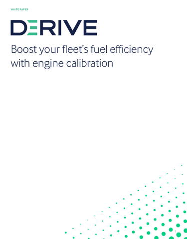 Save Up to 30% in Fleet Fuel Costs. Improve Vehicle Performance. Make Your Fleet Safer. Derive.