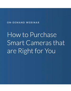 How to Purchase Smart Cameras That Are Right for You