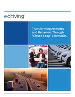 """Transforming Driver Attitudes and Behaviors Through """"Closed-Loop"""" Telematics"""