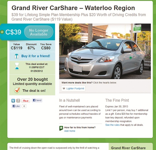 Car sharing companies are also often seen offering discounts on daily deal sites, such as this archived deal from Groupon given by Grand River CarShare.