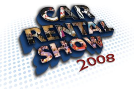 Car Rental Show 2008: Think Big Picture