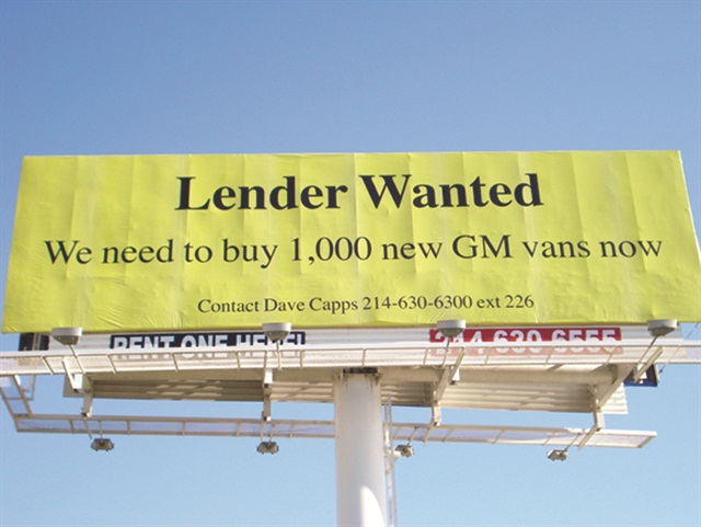 When its lender of 25 years decided to exercise its demand notes on Capps Van and Truck Rental, the company put up this billboard. GE Capital answered the call.