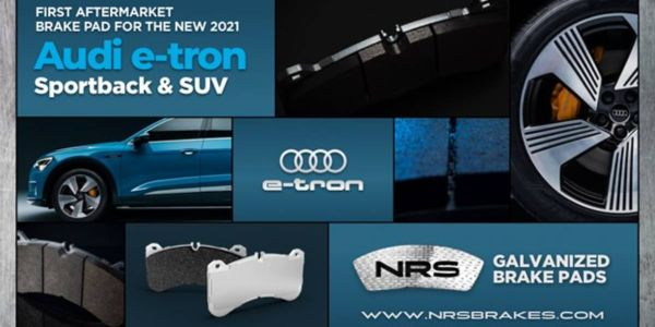 NRS Brakes Launches Re-engineered Galvanized Brake Pads For The Audi e-tron