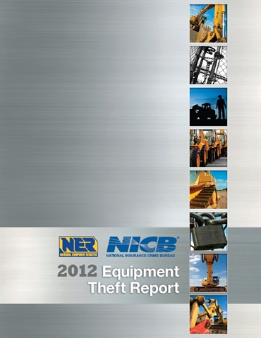 The 2012 Equipment Theft Report discovered a 7 percent decrease in thefts over last year.
