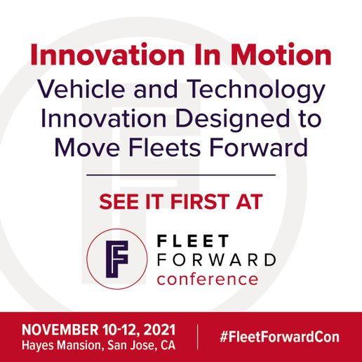 Ford,BrightDrop, Waymo, ELMS, Volvo, RoushCleanTech, Spiffy, LightningeMotors,ClubCar, and Waymo will have vehicles and products to experience at the 2021 Fleet Forward Conference. -