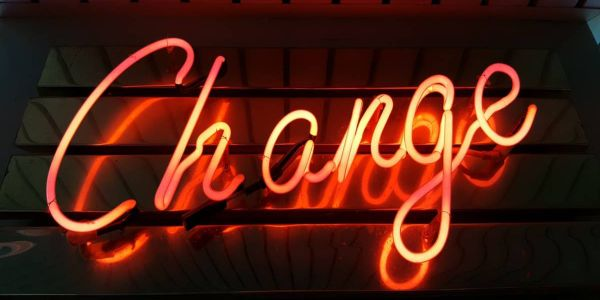 Changes usually happen for a reason, even if we don't like or agree with that reason.