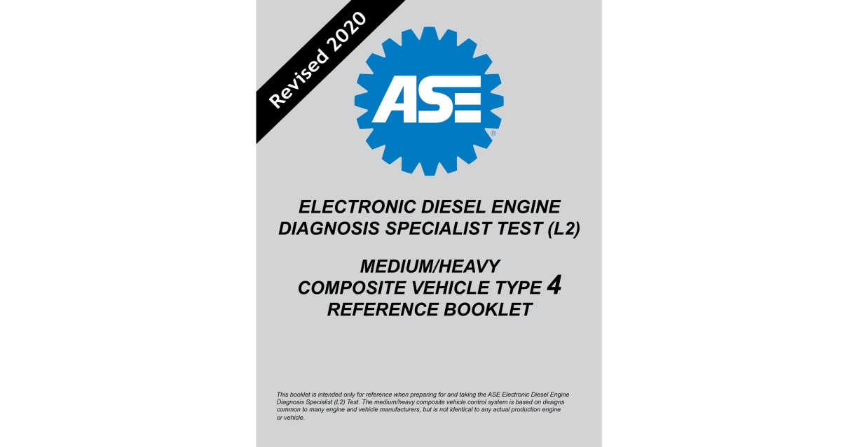 ASE Updates Electronic Diesel Engine Diagnosis Specialist (L2) Test