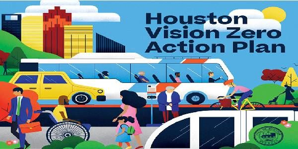 Houston Mayor Launches Vision Zero Action Plan to Eliminate Traffic Deaths