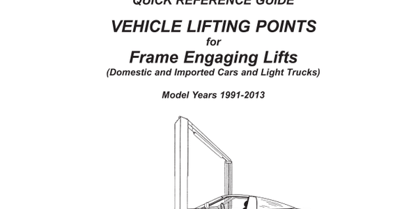 2013 Guide to Vehicle Lifting Points for Frame Engaging Lifts