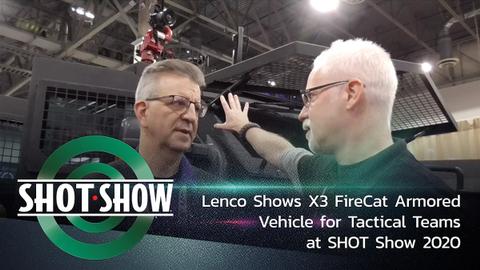 Lenco X3 FireCat for Tac Teams at SHOT Show 2020 [Video]