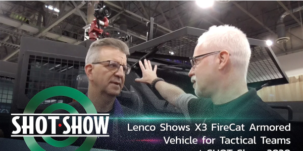 Lenco X3 FireCat for Tac Teams at SHOT Show 2020 [Video]