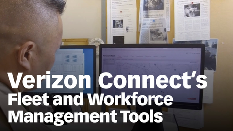 Verizon Connect's Fleet and Workforce Management Tools