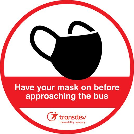 Transdev has created signage and ground decalsreminding passengers to wear masks on board, in addition to following other health and safety protocols. - Transdev