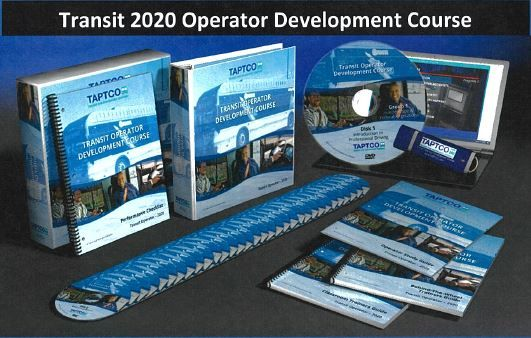 Eight years ago, TAPTCO created its original Transit Operator and Paratransit Operator Development Course. - TAPTCO