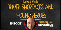 """The first episode of """"The Route"""" covers the school bus driver shortage, cancellation of a national conference, and the heroic deeds of a couple of Missouri students."""