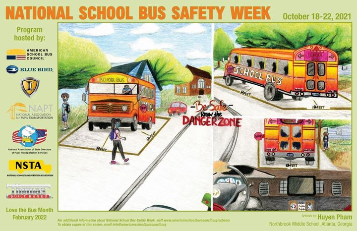 """The theme for National School Bus Safety Week, running Oct. 18-22, is """"Be Safe, Know the Danger Zone."""" - Image courtesy of Huyen Pham, Northbrook Middle School, Atlanta, Ga."""