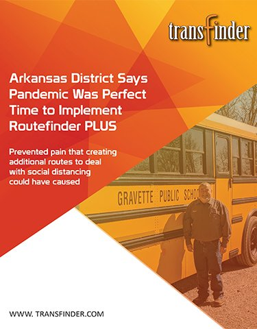 Arkansas District Says Pandemic Was Perfect Time to Implement Routefinder PLUS