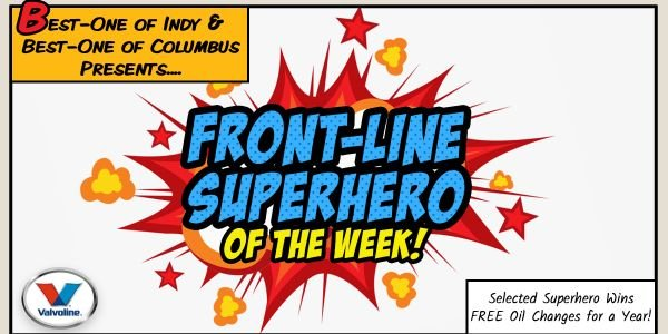 Best-One of Indy turned to its Facebook fans to nominate front-line superheroes during the...