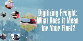 Digitizing Freight: What Does It Mean For Your Fleet?