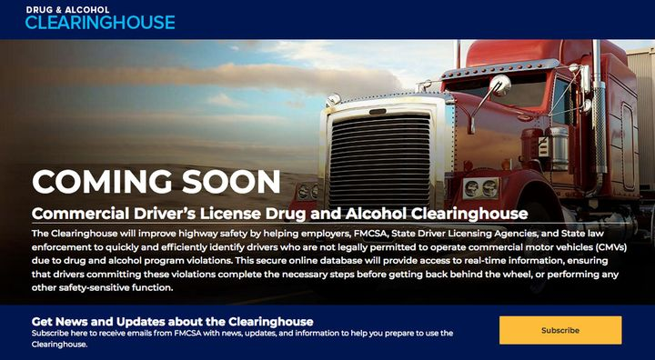 Jan. 6, 2020 is when use of the Drug & Alcohol Clearinghouse becomes mandatory to report and query information about driver drug and alcohol program violations by holders of commercial driver licenses.