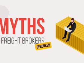 7 Myths About Being a Freight Broker