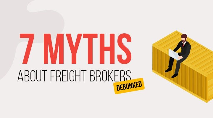 When it comes to the freight broker profession, the myths you can hear can be quite wild — and far from reality.