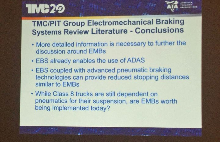 Pit Group and TMC have concluded so far that EMBs exist and are being worked on now. But more information is needed before a full evaluation of effectiveness on Class 8 trucks can be quantified.